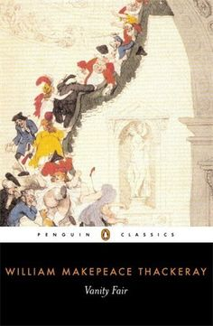 Vanity Fair (Penguin Classics) by William Makepeace Thack...