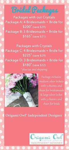 Bridal packages from Origami Owl   Origami Owl 2014 Spring Collection is now available so go check it out www.mariecope.origamiowl.com                       If you want to join my team ($149 to start and you can make it back with one jewelry bar) go to www.mariecope.origamiowl.com/EnrollApproved.ashx and enter Mentor ID 10493084. Don't forget to follow me on www.facebook.com/mariecopeorigamiowl