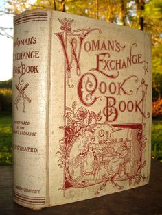 Books and Art: Woman's Exchange Cook Book. A New and Complete...