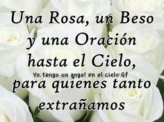 Hasta el cielo Death Quotes, Condolences, Spanish Quotes, I Miss You, My Sister, First Love, Nostalgia, Prayers, Sisters