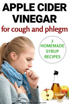Discover 3 amazing homemade apple cider vinegar syrup recipes to get rid of a cough and phlegm fast. Apple cider vinegar is a natural antibacterial and antiviral. These properties make it a great natural remedy for colds and flu. Try out one of the remedies in the article and see the difference! #applecidervinegar #applecidervinegarforcough #applecidervinegarforcolds #coughremedies #howtogetridofacough via @leanhealthywise
