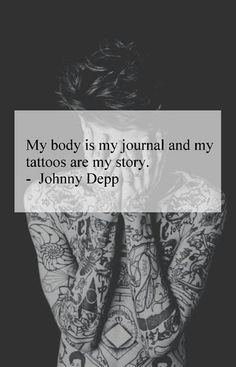 daydreamin'  http://dailydoseofdaydreamin.tumblr.com/  #tattoos #quotes #johnny depp