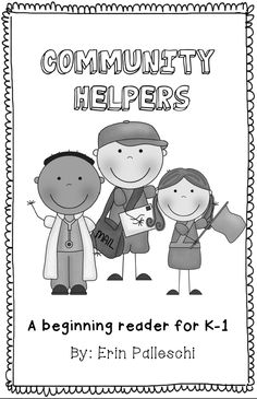 Community Helpers - Repetitive reader about community helpers.