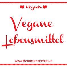 Diy Blog, Joy Of Cooking, Vegane Rezepte, Foods