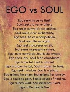 Let's discuss the difference between your ego and your pride versus your spirit and soul. Most of us react off ego and pride versus spiritual and sanity because it's a defense mechanism… Quotes About Pride, Pride Quotes, Ego Quotes, Soul Quotes, Wisdom Quotes, Words Quotes, Quotes About Ego, Sayings, Religion Quotes