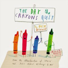 The Day the Crayons Quit by Drew Dawalt, illustrated by Oliver Jeffers.  One of the Best Picture Books of 2013.
