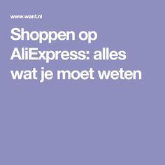 Shoppen op AliExpress: alles wat je moet weten