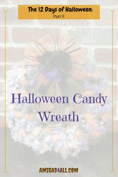 Halloween candy wreath, trick or treat, halloween wreath, diy halloween decor, halloween decor, halloween ideas, halloween costume, diy halloween pillow, diy halloween home decor, halloween home decor, spooky, halloween ghosts, halloween bats