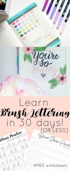 Learn creative brush lettering in 30 days or less with this step-by-step guide. Plus, get my free worksheets