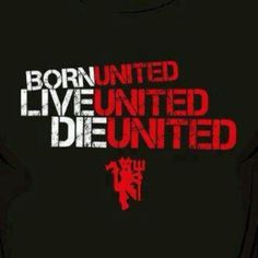 Manchester United for always ''Red Devils''.
