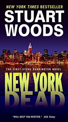 New York Dead (Stone Barrington) by Stuart Woods.  Slowly working my way through this series.  Fun, sexy, dangerous plots.