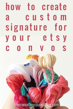 how to create a custom signature for your etsy convos | the merriweather council blog