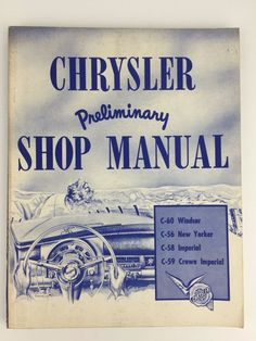 Pinterest the worlds catalog of ideas chrysler preliminary shop manual c 60 windsor c 56 new yorker c 58 fandeluxe Gallery