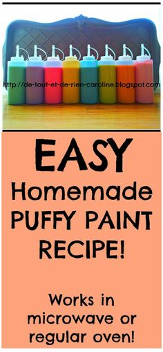 Homemade puffy paint recipe for microwave or oven.