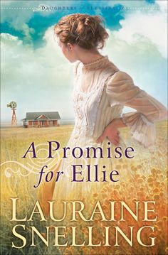 Lauraine Snelling - A Promise for Ellie / https://www.goodreads.com/book/show/568938.A_Promise_for_Ellie