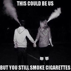 Couples that Vape together stay together.