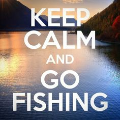 Keep Calm and Go Fishing Reel em in baby! #keepcalm #fishing #fishinglife #fishingtrip #weekendfun @calmitapp