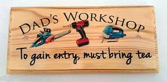DAD S Workshop TEA Plaque Sign Gift Father DAD Grandad Shed Tools 114 | eBay