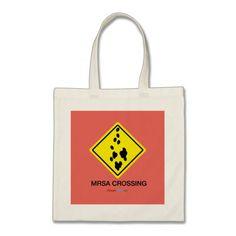 MRSA Crossing Sign Tote Bag