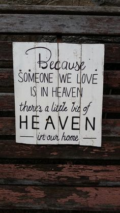 Hey, I found this really awesome Etsy listing at https://www.etsy.com/listing/271873226/because-someone-we-love-is-in-heaven