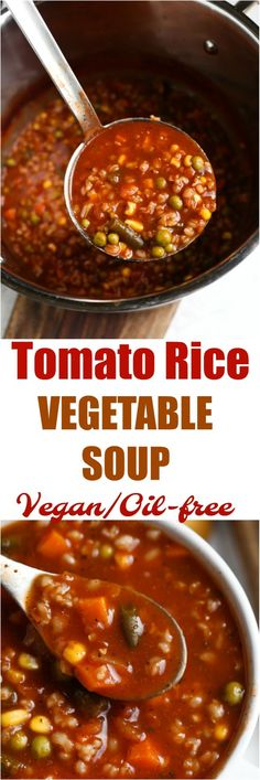 Tomato Vegetable Soup The absolute most delicious and flavorful vegetable soup out there! With a rich tomato broth and hearty rice, this soup will comfort you and fill you up. It is oil-free and incredibly healthy and good for you. Vegan Vegetable Soup, Tomato Vegetable, Vegan Soups, Soup Recipes, Whole Food Recipes, Vegetarian Recipes, Healthy Recipes, Healthy Rice, Healthy Soups