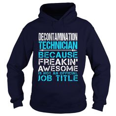 DECONTAMINATION TECHNICIAN T-Shirts, Hoodies. ADD TO CART ==► https://www.sunfrog.com/LifeStyle/DECONTAMINATION-TECHNICIAN-Navy-Blue-Hoodie.html?id=41382