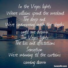 Vegas Lights- Panic! At The Disco