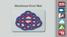 Masthead Knot Mat - Learn how to tie a Masthead Knot Mat in a simple step-by-step video.   By AnimatedKnots.com - the world's #1 knot site.