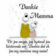 Afrikaans Quotes, Mother Quotes, Bathroom Photos, Sayings, Words, Mothers, Families, Gardens, Events