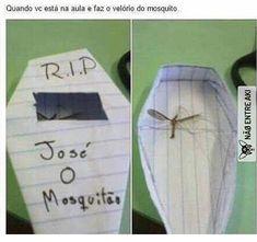 José o mosquito kkkkkkkkkkkkkkkkkkkkkkkkkkkkkkkkk Crazy Funny Memes, Funny Animal Memes, Really Funny Memes, Stupid Funny Memes, Funny Relatable Memes, Haha Funny, Hilarious, Memes Humor, Memes Status