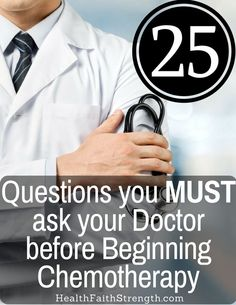 Hopefully these 25 questions will help clear up any confusion about cancer treatment. Plus a free PDF you can print to take with you to your oncologist. | HealthFaithStrength.com