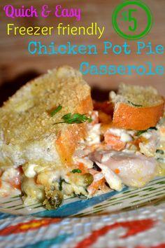 Quick and Easy Freezer Friendly $5 Chicken Pot Pie Casserole - Delicious!