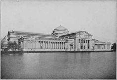 "Chicagoins:  Do you recognize this building?... it is the only remaining exhibit hall from the 1893 World's Fair...this building currently houses Chicago's Museum of Science and Industry.  In fact, the museum still faces its original ""North Pond"" as during the Fair."