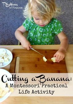 Cutting a banana is a great first practical life activity for food preparation. It helps kids learn to contribute to regular home life, and builds confidence.