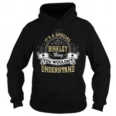 I Love BINKLEY BINKLEYYEAR BINKLEYBIRTHDAY BINKLEYHOODIE BINKLEYNAME BINKLEYHOODIES  TSHIRT FOR YOU T-Shirts