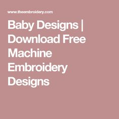 Baby Designs | Download Free Machine Embroidery Designs