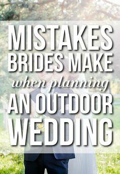 Mistakes Brides Make When Planning An Outdoor Wedding
