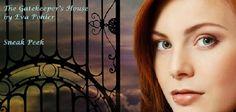 Pure Jonel: ~*~ Sneak Peek ~*~ The Gatekeeper's House by Eva Pohler
