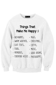 Things That Make Me Happy Sweatshirt   Yotta Kilo