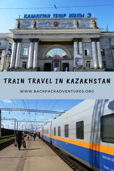 How to travel by train in Kazakhstan - Backpack Adventures China Travel, Bali Travel, Travel Usa, Tokyo Japan Travel, Argentina Travel, Worldwide Travel, By Train, South America Travel, Travel Guides