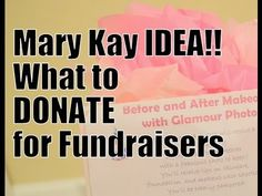 MARY KAY: What to DONATE to fundraisers!?!