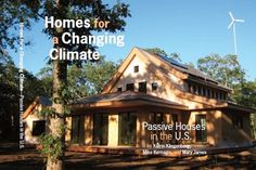 Passive Houses - Homes for a Changing Climate