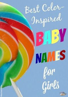 Best Color-Inspired Baby Names for Girls! http://thestir.cafemom.com/pregnancy/172524/30_beautiful_baby_names_for?utm_medium=sm&utm_source=pinterest&utm_content=thestir&newsletter