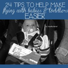 24 tips to help make flying with babies and toddlers easier. Toddler Travel, Travel With Kids, Family Travel, Baby Travel, Disney Vacations, Disney Trips, Vacation Trips, Family Vacation Destinations, Baby Needs