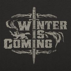 Winter Is Coming T Shirt By 6 Dollar Shirts Thousands Of Designs Available For