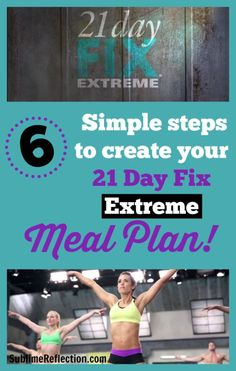 Tips to create a 21 Day Fix Extreme Meal Plan plus meal plan download. PLUS, see how you can get the 21 Day Fix EXTREME for FREE!! http://sublimereflection.com