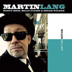"""Martin Lang - """"Ain't No Notion"""".  BLUES.  https://ccsp.ent.sirsi.net/client/en_US/hppl/search/results?qu=Lang%2C+Martin%2C+1973%3F&lm=HPLIBRARY&dt=list&rt=false%7C%7C%7CAUTHOR%7C%7C%7CAuthor"""