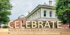 Enter to WIN celebration getaways to North Carolina Bed and Breakfast Inns member Pamlico House in Washington, NC!