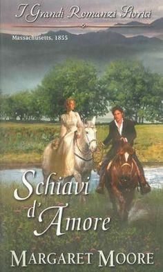#Schiavi d'amore  ad Euro 5.99 in #Margaret moore #Book romanzi damore