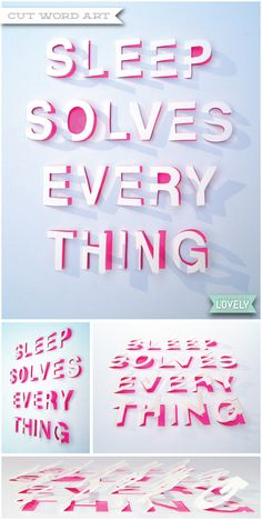 """Sleep solves everything"" paper cut art, word art, Wouldn't it be Lovely"